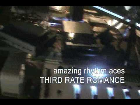 AMAZING RHYTHM ACES:  THIRD RATE ROMANCE