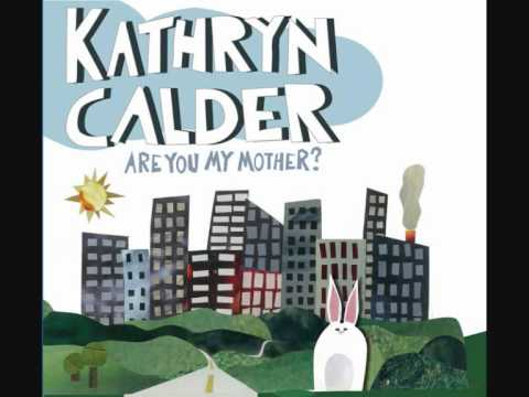 Kathryn Calder - If you only knew