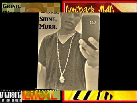 LiltXL Feat. Cutback MAC - Grind. Work. Shine. Murk.