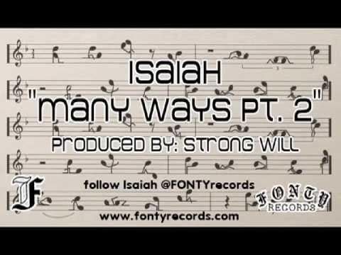 "Isaiah - ""Many Ways pt. 2"" (clean version) @FONTYrecords"