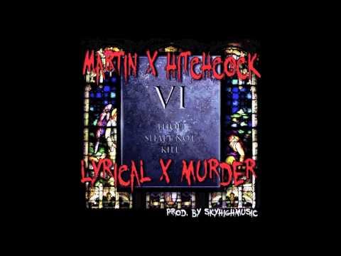 Martin ft Hitchcock-Lyrical Murder