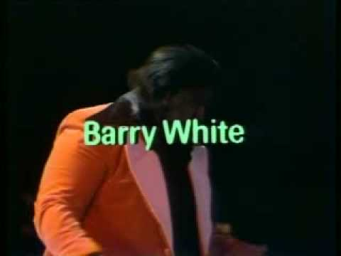 BARRY WHITE & LOVE UNLIMITED -w/EMMETT NORTH JR ON GUITAR LOVE THEME