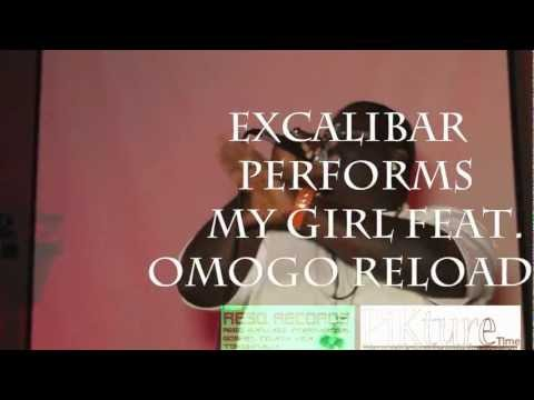 Midwest's Finest: Excalibar performs My Girl feat. Omogo Relaoded