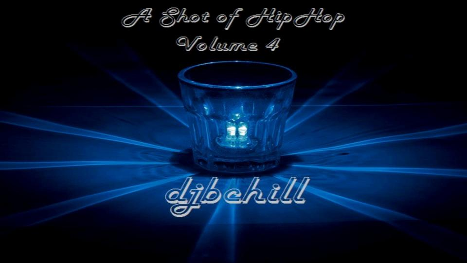 A Shot of HipHop Volume 4