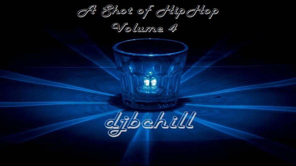 A Shot of HipHop Volume 4