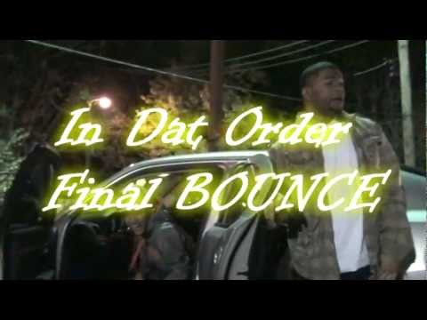 """In Dat Order"" by M&B/WildBoyz/BPENT"