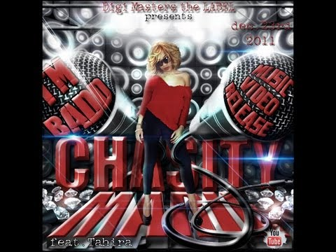 "Chasity Marie ""IM BADD"" feat Tahira Official Music Video"