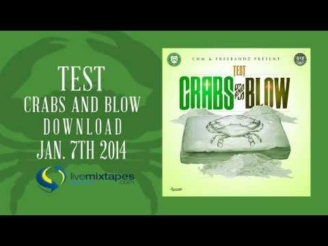 Test Crabs & Blow Mixtape Trailer