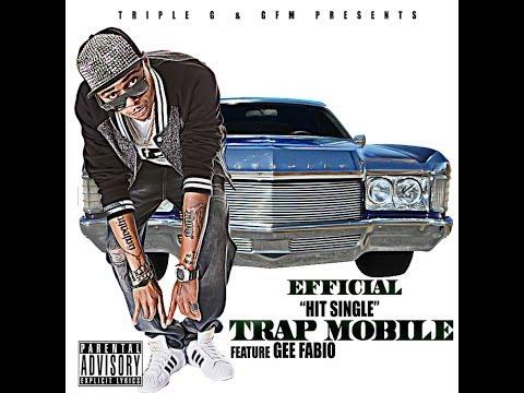 [Video] Efficial (@itsefficial) ft. Gee Fabio (@geefabio) - Trap Mobile