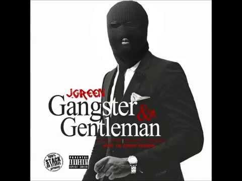 [New Music]: J.Green - Gangster & A Gentleman