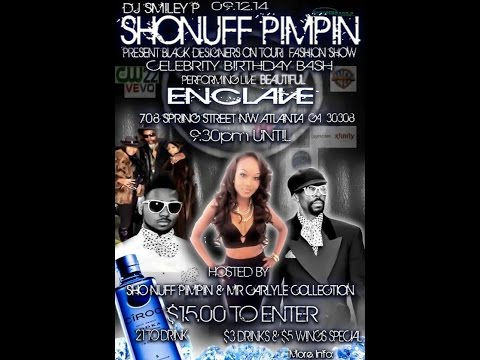 ENCLAVE PRESENTS SHONUFF PIMPIN CELEBRITY BDAY BASH 2014
