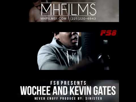 "WOCHEE & KEVIN GATES ""NEVER ENUFF"" VIDEO TRAILER"