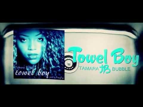 Tamara Bubble - Towel Boy (Official Lyric Video)