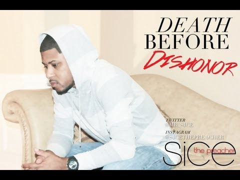 "SICE ""DEATH BEFORE DISHONOR"" TRAILER"