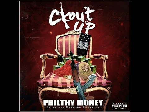 Philthy Money - Clout Up *Explicit*