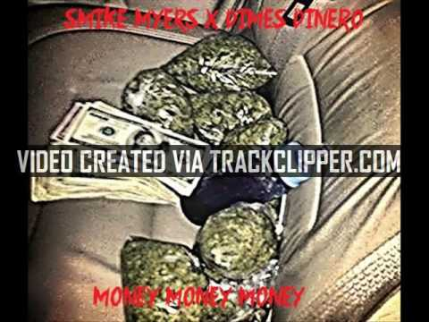 SMIKE MYERS x DIMES DINERO - MONEY MONEY MONEY (prod. by 808 Recording)