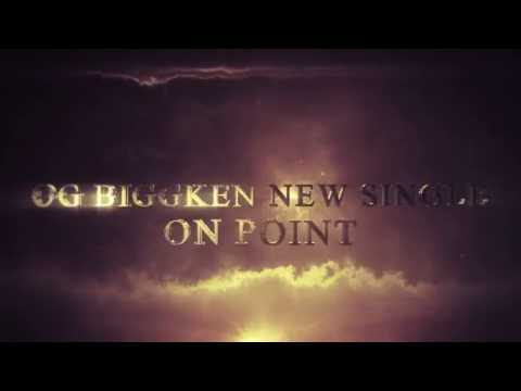 OG BiggKen(On Point)4535 Music Trailer