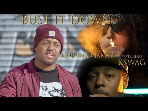 Quinton Jamar - Bust it Down ft. K-Swag (Official Video)