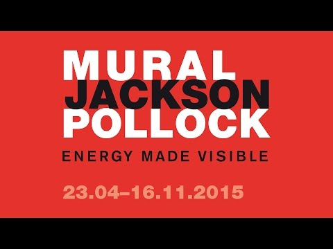 JACKSON POLLOCK'S 'MURAL': Energy Made Visible