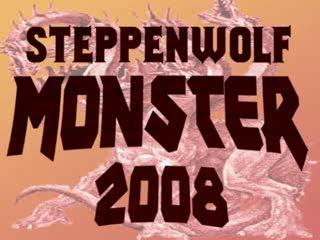 Steppenwolf - Monster 2008
