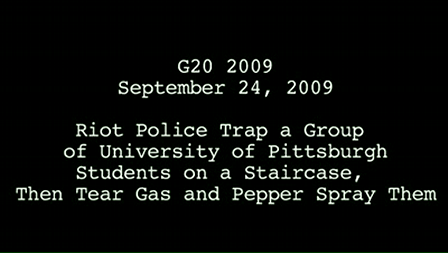 G20 Riot Police Trap U of Pittsburgh Students on a Staircase and Tear Gas-Pepper Spray Them