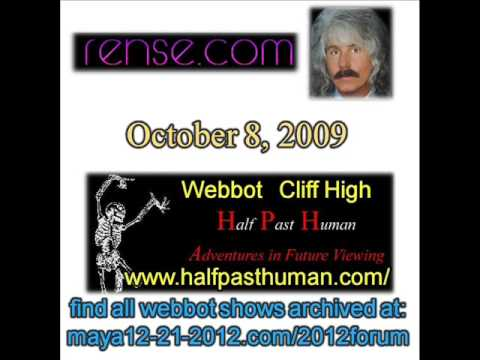 NEW !!! Part 1/4 Webbot Cliff High on Jeff Rense Show October 8, 2009