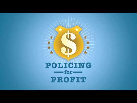 Policing for Profit - The Abuse of Civil Asset Forfeiture