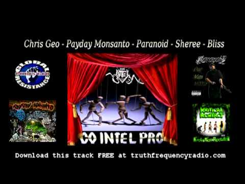 New Release! Cointelpro - Featuring Chris Geo, Payday Monsanto, Paranoid, Sheree and Bliss