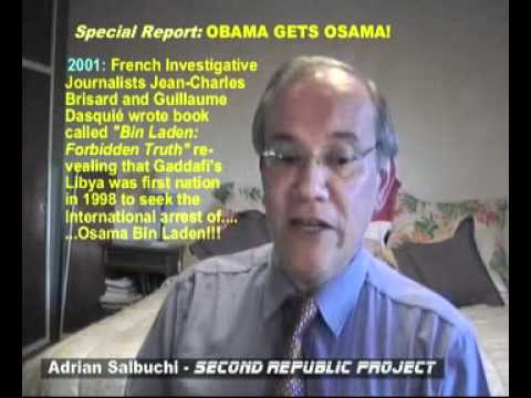 Obama Gets Osama!! - Special Report by Adrian Salbuchi, 2nd May 2011