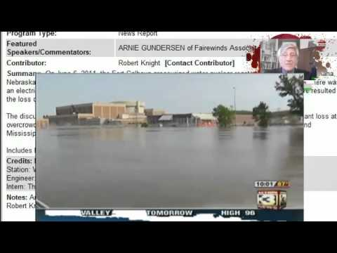 Level 4 Emergency: Fort Calhoun(Nebraska) Nuclear Plant Flooded About to Get Worse - 6/14/11
