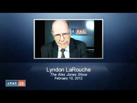 LaRouchePAC LaRouche on Alex Jones · February 10, 2012