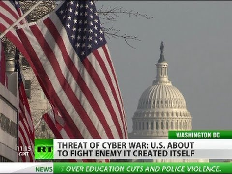 Cyber War Threat: US to fight enemy it created itself