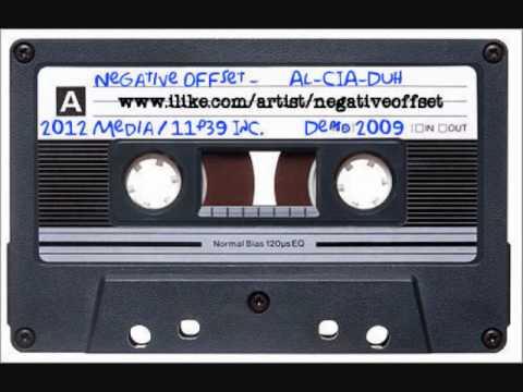 Negative Offset - Al-CIA-Duh (2009 Demo Tape)