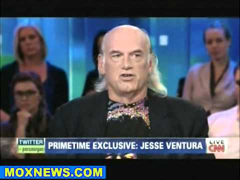 Jesse Ventura on CNN  Piers Morgan