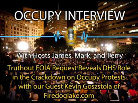 Occupy Interview E5 -  Kevin Gosztola Truthout FOIA Request