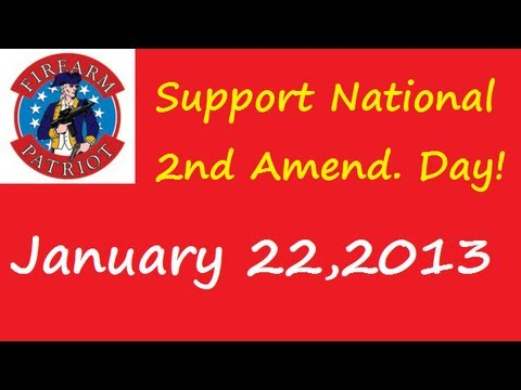 National 2nd Amendment Day:  A Call to Action!