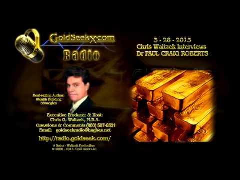 GoldSeek Radio - March 29, 2013 [ft Dr Paul Craig Roberts & Monty Guild]