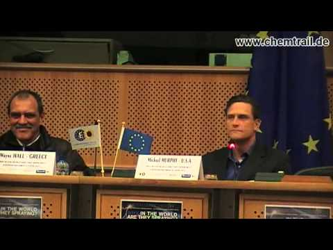 E.U. Parliament Skyguards Geo-Engineering Conference 8.+9 th of April 2013 Part 2