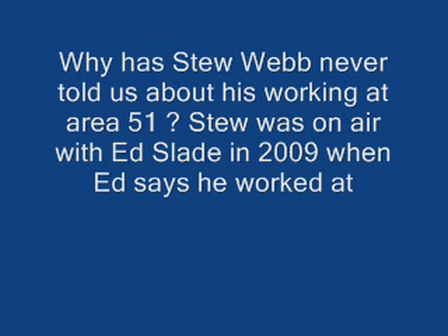 Stew Webb worked at area 51 ?