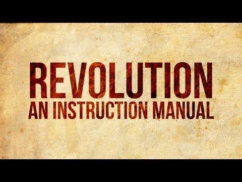 Revolution: An Instruction Manual