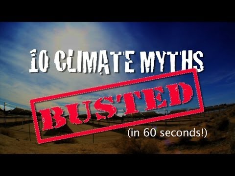 10 Climate Myths Busted (in 60 seconds!)