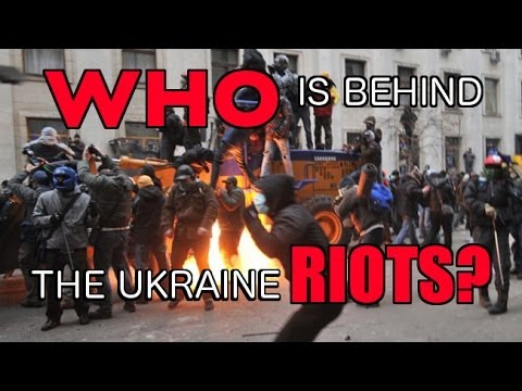 Who is Behind the Ukrainian Riots? - New World Next Week