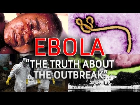 Ebola - The Truth About the Outbreak (Documentary)