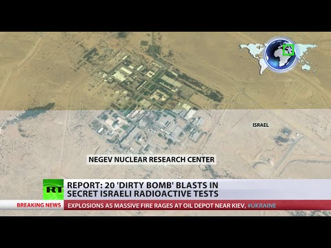 Israel tests radioactive 'dirty bombs' in fear of enemy attacks - report