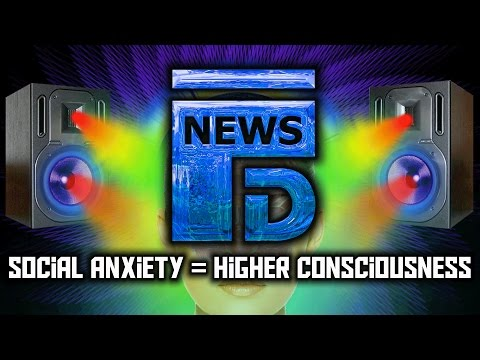 Studies Link Social Anxiety to Higher Level of Consciousness