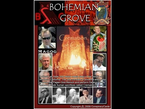 Bohemain Grove- Meeting of the Illuminati Death Cult!