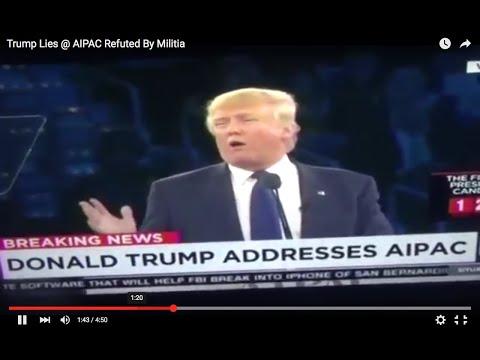 Trump Lies @ AIPAC Refuted By Militia
