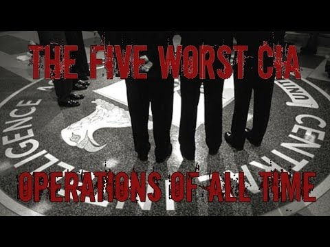 The Five Worst CIA Operations Ever - Truthloader