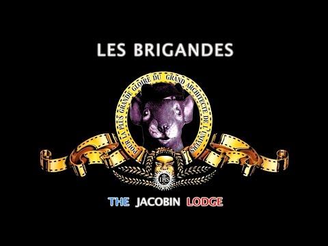 Les Brigandes - The Jacobin Lodge