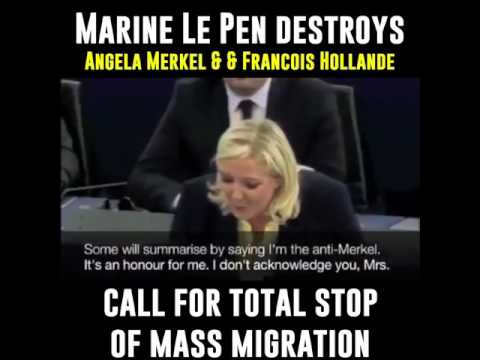 Marine Le Pen Destroys Angela Merkel & Francis Hollande